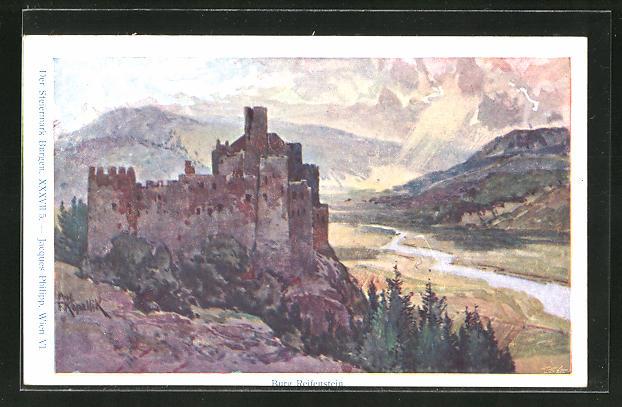 Künstler-AK Franz Kopallik, Philipp + Kramer Nr. XXXVII /5: Der Steiermark Burgen, Burg Reifenstein