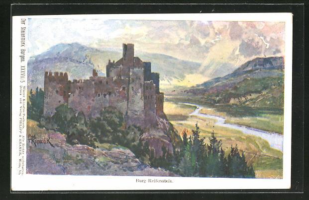 Künstler-AK Franz Kopallik, Philipp + Kramer Nr. XXXVII /5: Der Steiermark Burgen, Ansicht von Burg Reifenstein