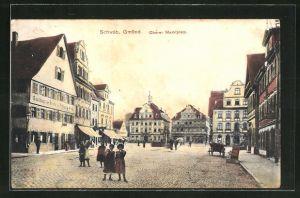 AK Schwäb. Gmünd, Strasse am Oberen Marktplatz