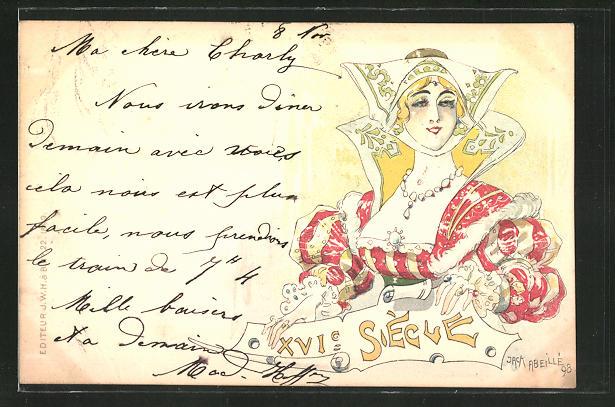 Künstler-AK sign. Jack Abeillé: XVI. Siècle, Burgfräulein in Mode des 16. Jahrhunderts