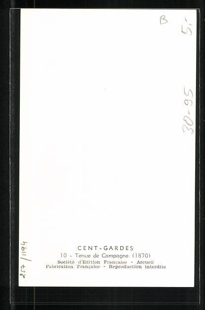 Künstler-AK Cent Gardes, Tenue de Campagne 1