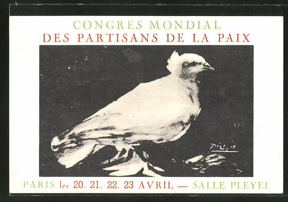 Künstler-AK sign. Picasso: Paris, Congress Mondial des Partisans de la Prix, weisse Friedenstaube 0