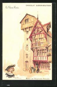 Künstler-AK sign. A. Robida: Le Vieux Paris, Maison de Théophraste Renaudot, Chocolat Guérin-Boutron