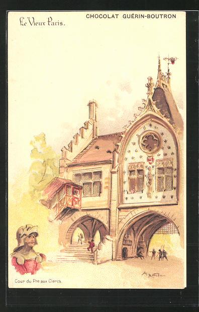 Künstler-AK sign. A. Robida: Le Vieux Paris, Cour du Pré aux Clercs, Chocolat Guérin-Boutron