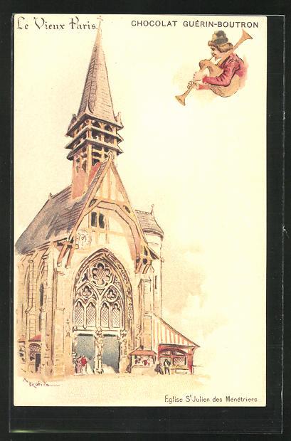 Künstler-AK sign. A. Robida: Le Vieux Paris, Eglise St. Julien des Ménétriers, Chocolat Guérin-Boutron