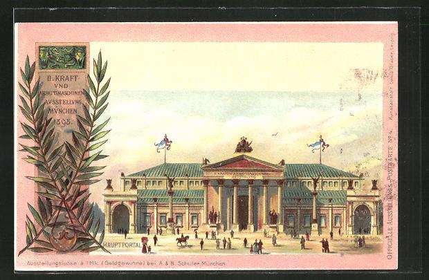Lithographie München, II. Kraft- und Arbeitsmaschinen-Ausstellung 1898, Hauptportal, Ganzsache Bayern, PP15 C1 /04 0