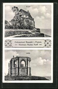 AK Rewahl, Kirchen-Ruine Hoff einst und jetzt