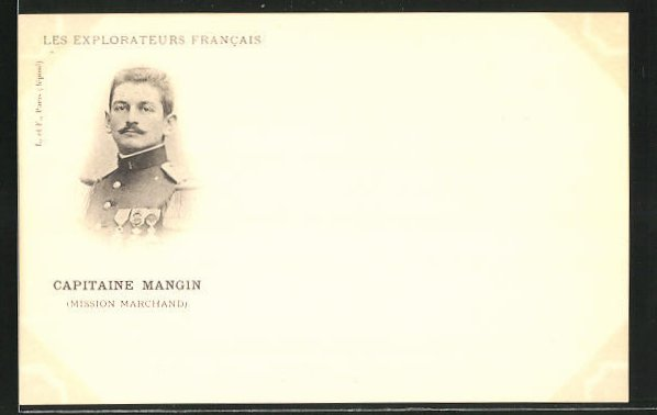 AK Les Explorateurs Francais, Capitaine Mangin, Mission Marchand