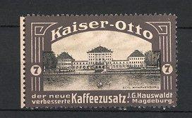 Reklamemarke Magdeburg, Kaiser Otto Kaffeezusatz, J.G. Hauswaldt, Schloss Nymphenburg