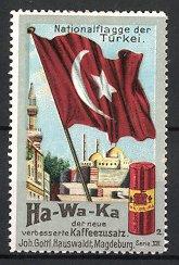 Reklamemarke Magdeburg, Ha-Wa-Ka Kaffeezusatz, J.G. Hauswaldt, Nationalflagge der Türkei, Moschee
