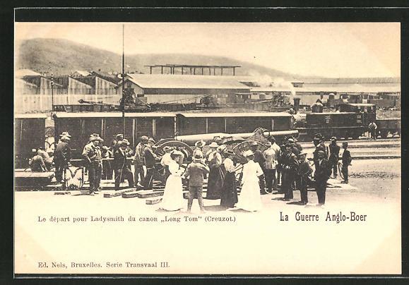 AK Ladysmith, Le Guerro Anglo-Boer, le départ du canon Long Tom, Artillerie am Bahnhof