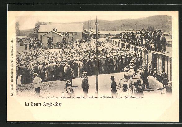 AK Pretoria, Le Guerro Anglo-Boer, les premiers prisonniers anglais, erste engl. Kriegsgefangene, 22. Okt. 1899