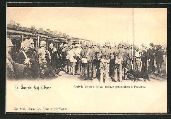 AK Pretoria, Le Guerro Anglo-Boer, Arrivée de 42 officiers anglais prissoniers, engl. Kriegsgefangene