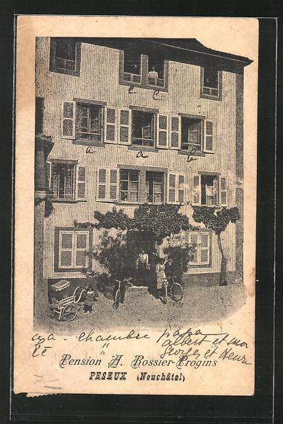 AK Peseux, Hotel-Pension A. Rossier-Progins