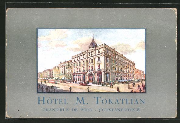 AK Constantinople, Hotel M. Tokatlian, Grand Rue de Péra