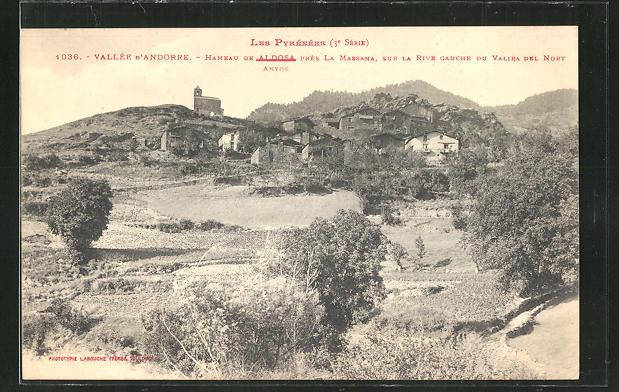 AK Andorra, Vallée d'Andorre, Hameau de Aldosa près la Massana, sur la rive gauche du Valira del Nort