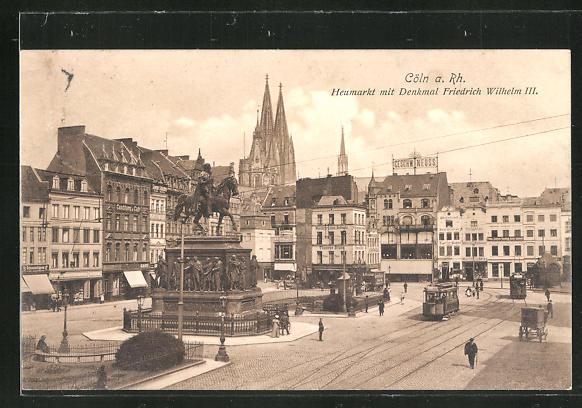 AK Köln, Heumarkt mit Denkmal