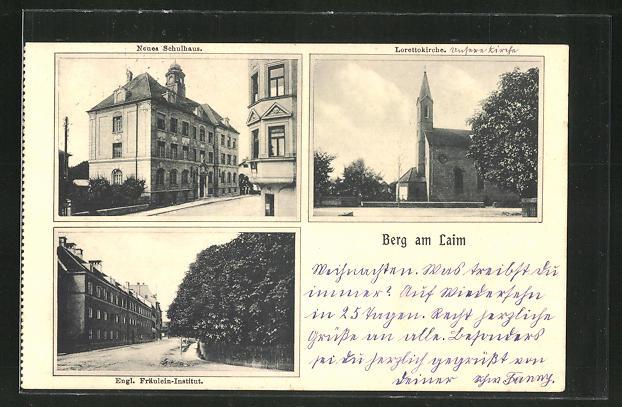 AK München, Berg am Laim, Schulhaus, Lorettokirche, Engl. Fräulein-Institut