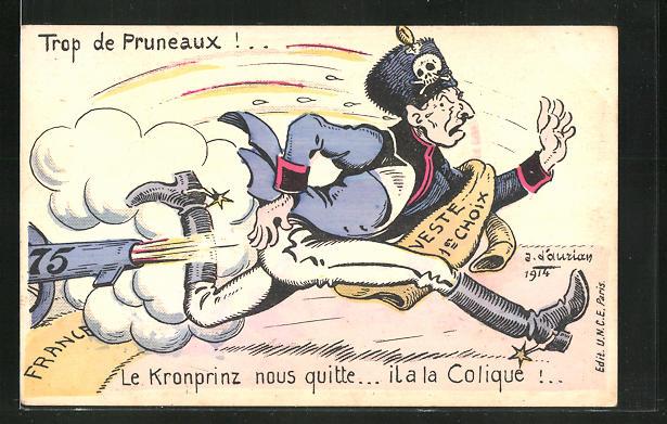 AK Propaganda Entente, Trop de Pruneaux, Le Kronprinz nous Quitte, Kronprinz Wilhelm von Preussen wird mit beschossen