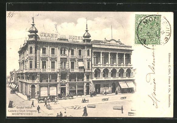 AK Montevideo, Grand Hotel, Lanata y Club Uruguay