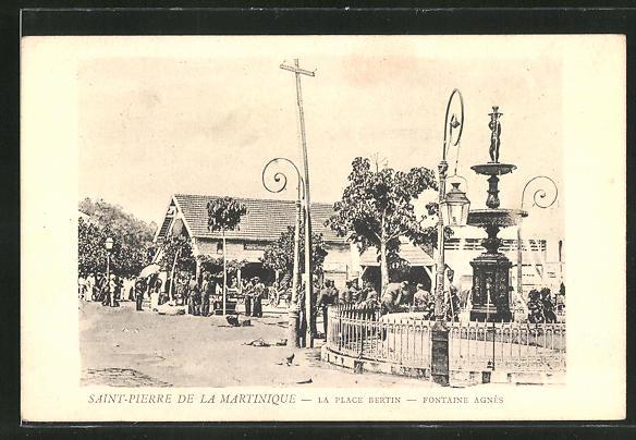 AK Saint-Pierre-la-Martinique, La Place Bertin, Fontaine Agnès