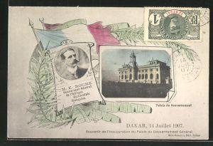AK Dakar, Palais du Gouvernement, Mr E. Roume, 14 Juillet 1907, Souvenir de l'Inaugration du Palais Gouvernement Général