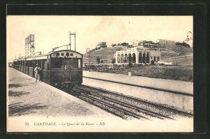 AK Carthage, Le Quai de la Gare, Bahnhof und Zug