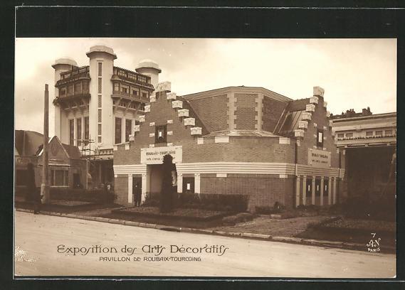 AK Paris, Exposition des Arts décoratifs 1925, Pavillon de Roubaix-Tourcoing