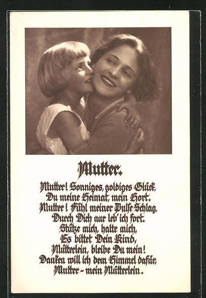AK Mutter mit Kind, Spruch: Mutter! Sonniges, goldiges Glück, Du meine Heimat, mein Hort. Mutter..., Muttertagsgruss