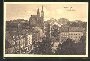 AK Hof i. B., Strassenpartie der Lorentzstrasse mit sicht auf den Dom