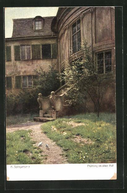 Künstler-AK August Splitgerber: Frühling im alten Hof