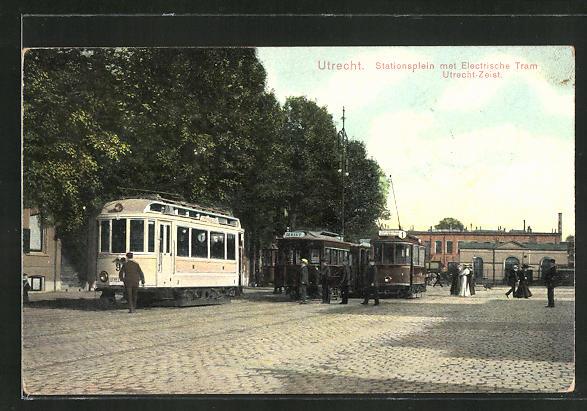 AK Utrecht, Stationsplein mit Electrische Tram, Utrecht-Zeit, Strassenbahn