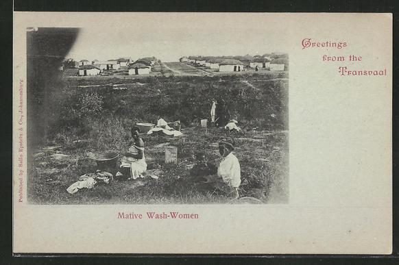 AK Transvaal, Native Wash-Women, Waschfrauen bei der Arbeit