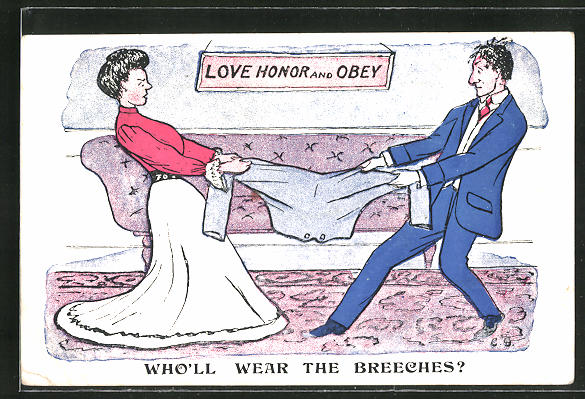 AK Love Honor and Obey, Who'll wear the breeches, frauenfeindlicher Humor