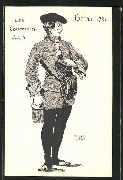 Künstler-AK Les Courriers Serie A: Facteur 1730, Briefträger in historischer Uniform
