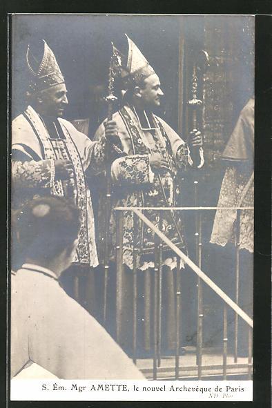 AK S. Em. Mgr. Amette, le nouvel archeveque de Paris