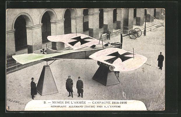 AK Musee de l'Armee, Campagne 1914-1916, Aeroplane Allemand (Taube) pris a l'Ennemi, Flugzeug
