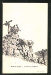 AK Batterie alpine, Manoeuvre de force, Alpenjäger tragen Geschütz im Gebirge, Artillerie