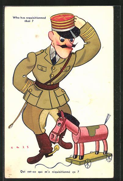 Künstler-AK sign. Cass: französischer Soldat in Uniform grüsst Spielzeugpferd