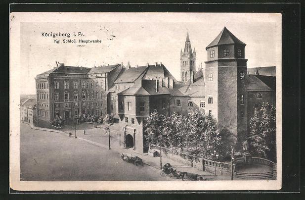 AK Königsberg, Strasse am Kgl. Schloss, Hauptwache