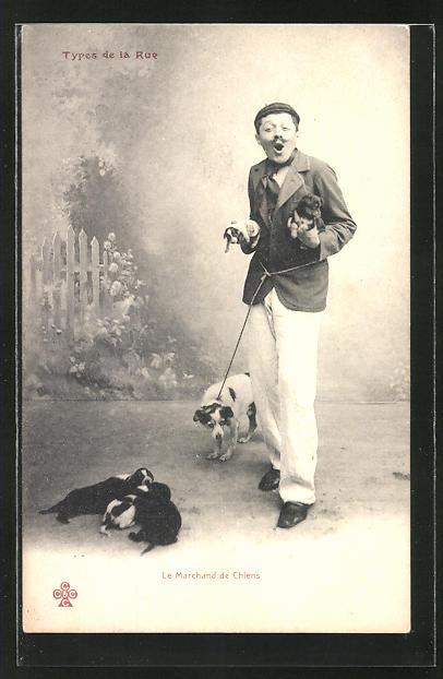 AK Types de la Rue, Le Marchand de Chiens, Hundeverkäufer mit Welpen