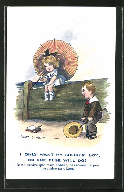Künstler-AK Fred Spurgin: Children on Sea, I only want my soldier boy, no one else will do!