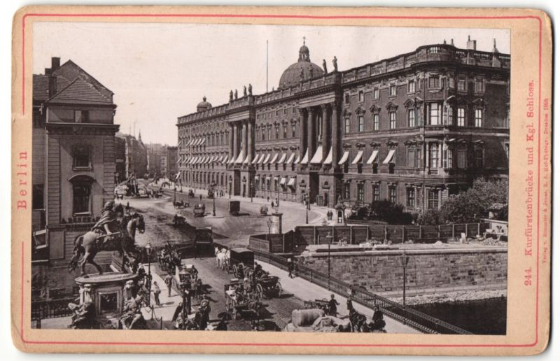 Fotografie Römmler & Jonas, Dresden, Ansicht Berlin, Kurfürstenbrücke & Stadtschloss, Laden von Busse & Co.