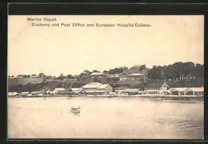 AK Calabar, Marine Depot, Customs and Post Office and European Hospital