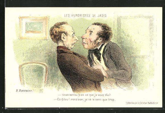 Künstler-AK sign. H. Daumier: Les Humoristes des Jadis - Vous sentez bien..., Scherz