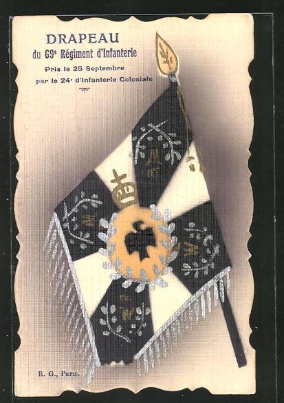 AK Drapeau du 69e Regiment d'Infanterie, pris le 25 Septembre par le 24e d'Infanterie Coloniale, Fahne