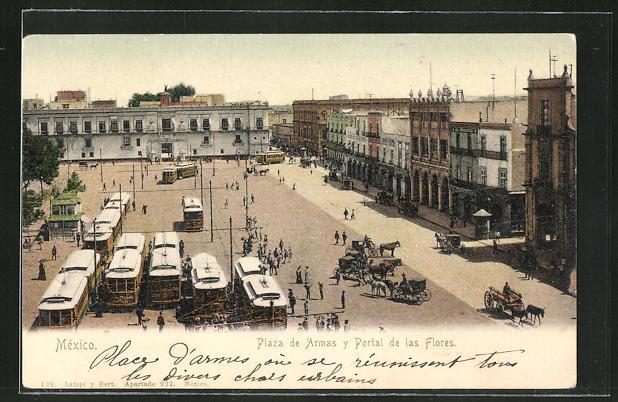 AK Mexico City, Plaza de Armas y Portal de las Flores, Strassenbahnen