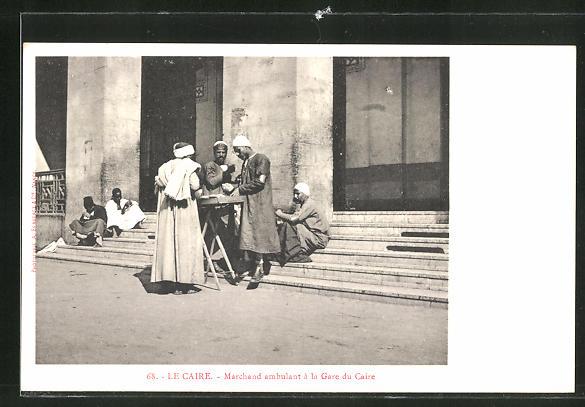 AK Le Caire, Marchand ambulant a la Gare, arabische Händler am Bahnhof
