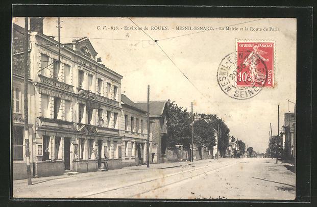 AK Mésnil-Esnard, La Mairie et la Route de Paris, Strassenpartie