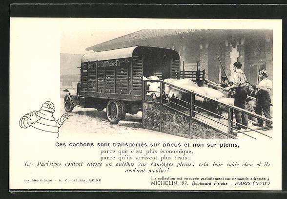 AK Michelin-Reklame, Ces cochons sont transportés sur pneus et non sur pleins, Lastkraftwagen, Viehzucht